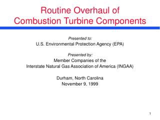 Routine Overhaul of  Combustion Turbine Components