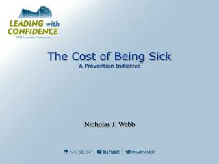 The Cost of Being Sick A Prevention Initiative