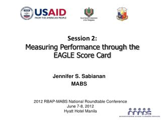 Session 2 : Measuring Performance through the EAGLE Score Card