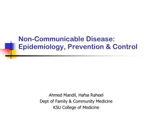 Non-Communicable Disease: Epidemiology, Prevention & Control