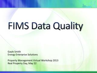 FIMS Data Quality