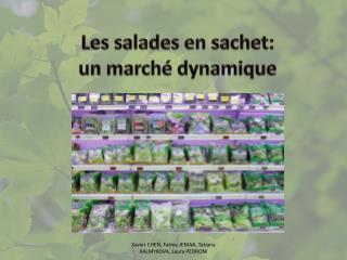 Les salades en sachet: un marché dynamique