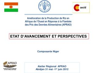 Atelier Régional   APRAO Abidjan 31 mai -1 er  juin 2012