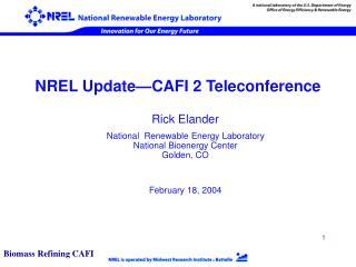 NREL Update—CAFI 2 Teleconference