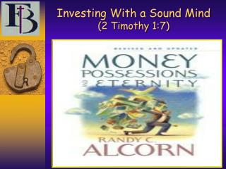 Investing With a Sound Mind  (2 Timothy 1:7)