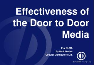 Effectiveness of the Door to Door Media