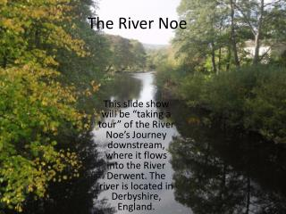 The River Noe