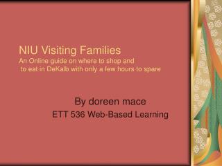 By doreen mace ETT 536 Web-Based Learning