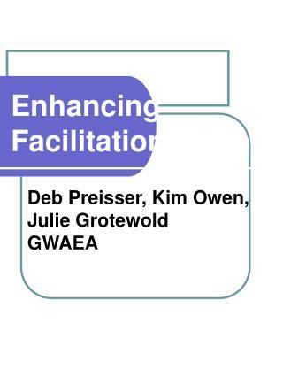 Enhancing Facilitation Skills