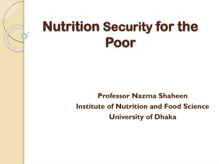 Nutrition  Security  for the Poor