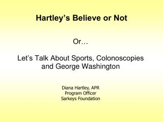 Hartley's Believe or Not