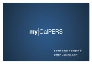 Screen Shots in Support of Best in California Entry