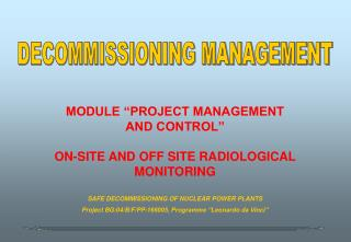 "MODULE ""PROJECT MANAGEMENT AND CONTROL"" ON-SITE AND OFF SITE RADIOLOGICAL MONITORING"
