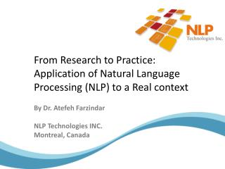 From Research to Practice: Application of Natural Language Processing (NLP) to a Real context
