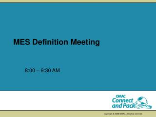 MES Definition Meeting