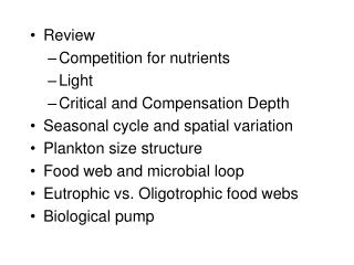 Review Competition for nutrients  Light Critical and Compensation Depth