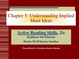 Chapter 5: Understanding Implied Main Ideas