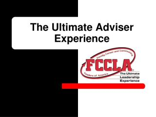 The Ultimate Adviser Experience