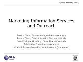 Marketing Information Services and Outreach