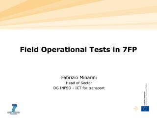 Field Operational Tests in 7FP