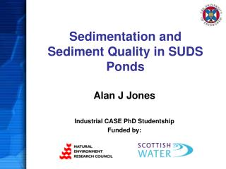 Sedimentation and Sediment Quality in SUDS Ponds