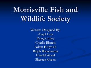 Morrisville Fish and Wildlife Society