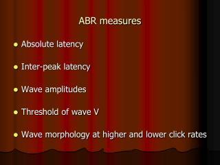 ABR measures