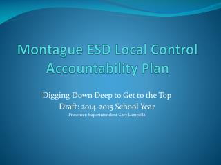 Montague ESD Local Control Accountability Plan