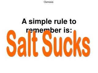 A simple rule to remember is: