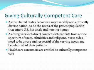 Giving  Culturally Competent  Care