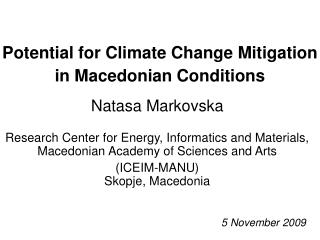 Potential for Climate Change Mitigation  in Macedonian Conditions