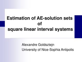 Estimation of AE-solution sets of  square linear interval systems