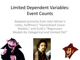 Limited Dependent Variables: Event Counts