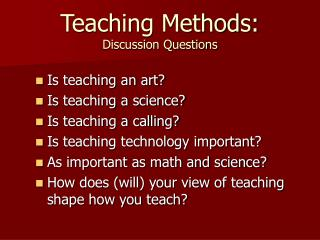 Teaching Methods: Discussion Questions