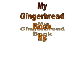 My Gingerbread Book by