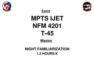 MPTS IJET NFM 4201 T-45