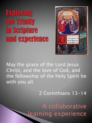 Exploring  t he  Trinity  in Scripture and experience