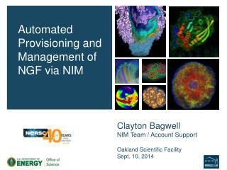Clayton Bagwell NIM Team / Account Support Oakland Scientific Facility Sept. 10, 2014