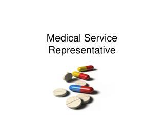 Medical Service Representative
