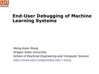 End-User Debugging of Machine Learning Systems