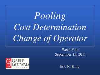 Pooling Cost Determination Change of Operator