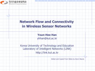 Network Flow and Connectivity  in Wireless Sensor Networks