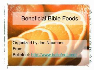 Beneficial Bible Foods