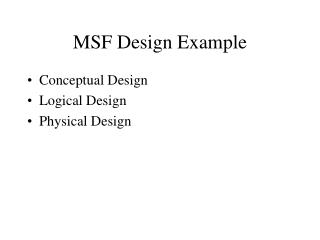 MSF Design Example