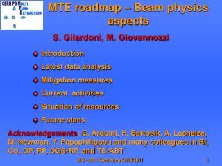 MTE roadmap � Beam physics aspects