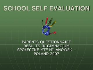 SCHOOL SELF EVALUATION