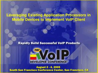 Leveraging Existing Application Processors in Mobile Devices to Implement VoIP Client