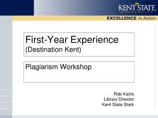 First-Year Experience (Destination Kent)