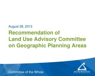 Recommendation of  Land Use Advisory Committee on Geographic Planning Areas