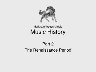 Markham Woods Middle Music History